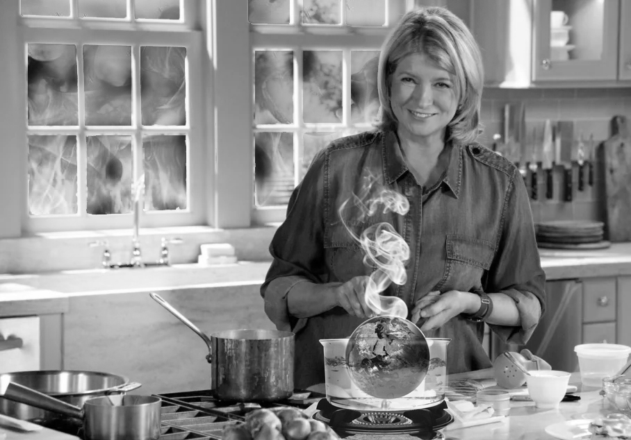 IT'S BOILING TIME: Climate scientists posit that Martha Stewart boiling Mother Earth into a soup could explain the mysterious origins of global warming. She may have added too much oil, for everything outside her kitchen is on fire.